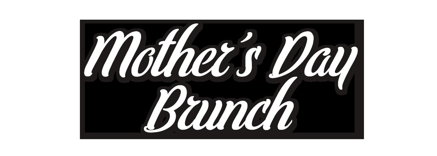 Mother's Day Brunch | B-Town Kitchen & Raw Bar