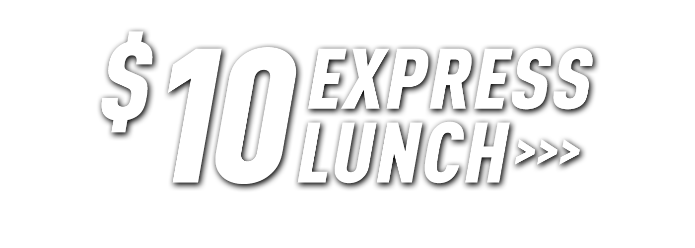 B-Town | $10 Express Lunch